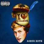 Asher Roth / I Love College【CD Single】(X)(アッシャー・ロス)