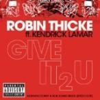 Robin Thicke / Give It 2 U【CD Single】(ロビン・シック) (X)