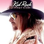 Kid Rock / First Kiss【CD Single】(X)(キッド・ロック)