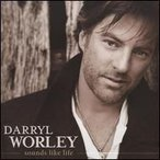 Darryl Worley / Sounds Like Life (輸入盤CD) (ダリル・ウォーリー)