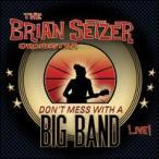 【メール便送料無料】Brian Setzer / Don't Mess With A Big Band (輸入盤CD)(ブライアン・セッツァー)