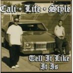 Yahoo!CD・DVD グッドバイブレーションズCali Life Style / Tell It Like It Is (輸入盤CD) (カリライフスタイル)