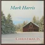 Mark Harris / Christmas Is (輸入盤CD) (マーク・ハリス)