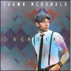 Shawn McDonald / Closer (輸入盤CD)(ショーン・マクドナルド)