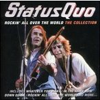 Status Quo / Rockin All Over The World: Collection (輸入盤CD) (ステイタス・クォー)