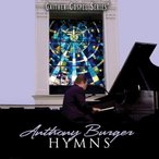 Anthony Burger / Hymns Collection (輸入盤CD)(アンソニー・バーガー)