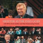 【メール便送料無料】Bill & Gloria Gaither / Sweeter As The Days Go By (輸入盤CD)(2017/2/24発売)(ビル&グロリア・ゲイザー)