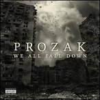 Prozak / We All Fall Down (輸入盤CD)(2013/9/17) (プロザック)