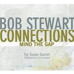 Bob Stewart / Connections-Mind The Gap (輸入盤CD)(2014/8/5)(ボブ・スチュワート)