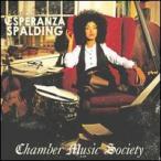 Esperanza Spalding / Chamber Music Society (輸入盤CD) (エスペランサ・スポルディング)