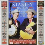 Stanley Brothers / Heartwarming Gospel: 18 Greatest Hits (輸入盤CD)(2014/6/24)(スタンリー・ブラザーズ)