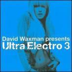 【メール便送料無料】VA / David Waxman Presents Ultra Electro 3 (輸入盤CD)