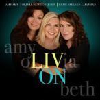 【メール便送料無料】Olivia Newton-John/Beth Neisen Chapman/Amy Sky / Liv On (輸入盤CD)(2016/10/14発売) (オリビア・ニュートンジョン)