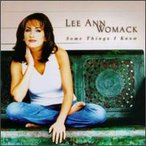 Lee Ann Womack / Some Things I Know (輸入盤CD)(リー・アン・ウーマック)