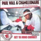 【メール便送料無料】Paul Wall & Chamillionaire / Get Ya Mind Correct: The Remix Album (輸入盤CD) (ポール・ウォール&カミリオネア)
