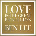 【メール便送料無料】Ben Lee / Love Is The Great Rebellion (輸入盤CD)(ベン・リー)