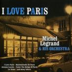 Michel Legrand / I Love Paris (輸入盤CD) (ミッシェル・ルグラン)