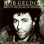 Bob Geldof / Deep In The Heart Of Nowhere (輸入盤CD)(ボブ・ゲルドフ)