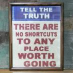 TELL THE TRUTH インテリアピクチャー ポスター フレーム