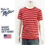ショッピングアメリカ 【米国製・国内正規品】Miller ロバート ピー ミラー 半袖 ボーダー Tシャツ Robert P. Miller S/S TRIPLE PIN BORDER T-SHIRT 43006-34【MADE IN USA】