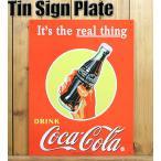 ブリキ看板 サインプレート COCA-COLA コカコーラ REAL THING ボトル 【インテリア/アメリカ雑貨/サインボード/西海岸】