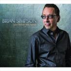 輸入盤 BRIAN SIMPSON / JUST WHAT YOU NEED [CD]