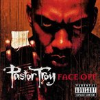 PASTOR TROY パスター・トロイ/FACE OFF 輸入盤 CD