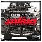 SALIVA サライヴァ/BACK INTO YOUR SYSTEM 輸入盤 CD