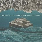 MOTION CITY SOUNDTRACK モーション・シティ・サウンドトラック/PANIC STATIONS 輸入盤 CD