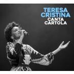 TERESA CRISTINA テレサ・クリスティーナ/CANTA CARTOLA 輸入盤 CD