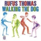 RUFUS THOMAS ルーファス・トーマス/WALKING THE DOG 輸入盤 CD