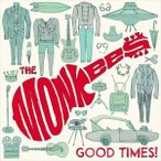 MONKEES モンキーズ/GOOD TIMES! 輸入盤 CD