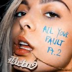 BEBE REXHA ビービー・レクサ/ALL YOUR FAULT PART 2. 輸入盤 CD