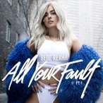 BEBE REXHA ビービー・レクサ/ALL YOUR FAULT PART 1. 輸入盤 CD