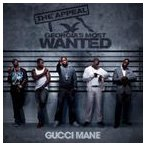 GUCCI MANE グッチ・メイン/APPEAL : GEORGIA'S MOST WANTED 輸入盤 CD
