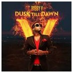 BOBBY V ボビーV/DUSK TIL DAWN 輸入盤 CD