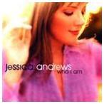 JESSICA ANDREWS ジェシカ・アンドリュース/WHO I AM 輸入盤 CD