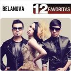 BELANOVA ベラノバ/12 FAVORITAS 輸入盤 CD