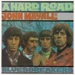 JOHN MAYALL �� THE BLUESBREAKERS ����ᥤ������������֥롼���֥쥤��������HARD ROAD ��REMASTER�� ͢���� CD
