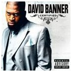 DAVID BANNER デヴィッド・バナー/CERTIFIED 輸入盤 CD