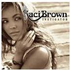 KACI BROWN ケイシー・ブラウン/NSTIG8R 輸入盤 CD