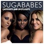 SUGABABES シュガーベイブス/CATFIGHTS AND SPOTLIGHTS 輸入盤 CD