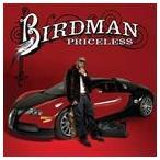 BIRDMAN バードマン/PRICELESS 輸入盤 CD