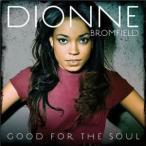 DIONNE BROMFIELD ディオンヌ・ブロムフィールド/GOOD FOR THE SOUL 輸入盤 CD