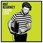 MAT KEARNEY マット・カーニー/YOUNG LOVE 輸入盤 CD