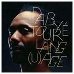 DABY TOURE ダビー・トゥーレ/LANG (U)AGES 輸入盤 CD