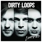DIRTY LOOPS ダーティー・ループス/LOOPIFIED 輸入盤 CD