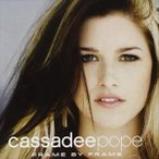 CASSADEE POPE キャサディー・ポープ/FRAME BY FRAME 輸入盤 CD