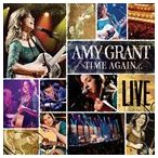 AMY GRANT エイミー・グラント/TIME AGAIN...LIVE 輸入盤 CD