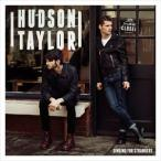 HUDSON TAYLOR ハドソン・テイラー/SINGING FOR STRANGERS 輸入盤 CD